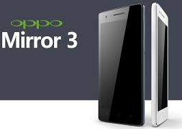 Oppo Mirror 3 Review.
