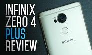 Infinix Zero 4 Plus Review