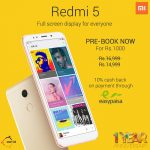 Give me 5, give me NOW: Pre-book your Redmi 5 for as low as Rs 13577 before stocks run out!