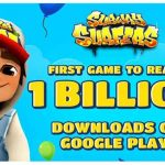 Subway Surfers becomes the first-ever game on Play Store to reach 1 billion downloads!